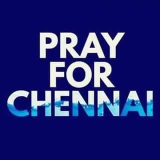 Pray For Chennai