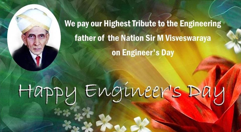 we-pay-our-highest-tribute-to-the-engineering-father-of-the-nation-sir-m-visveswaraya-on-engineers-day-happy-engineers-day