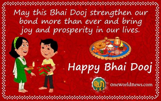 Wish you a very very Happy Bhai Dooj