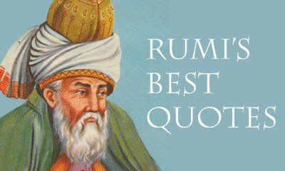 5 Ardent Quotes from The Most Popular Poet – Rumi