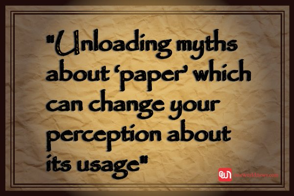 myths about paper