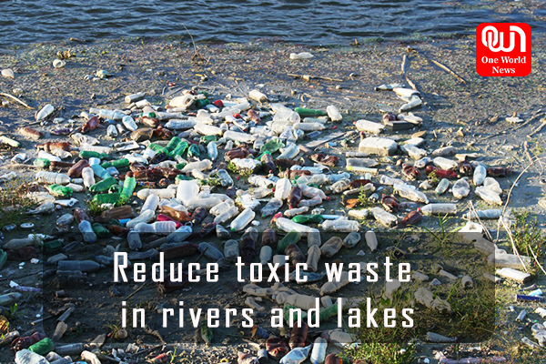 Reduce toxic waste in River and lakes